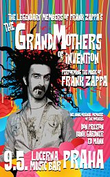 Obrázek: 9.5. The Grandmothers Of Invention - Praha, Lucerna Music Bar