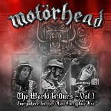 Motörhead: The Wörld Is Yours Vol.1 - Everything Further Than Everyplace Else