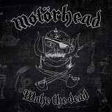 Motörhead: Wake the Dead
