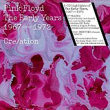 Pink Floyd: The Early Years 1967 - 1972 Cre/ation